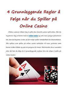 4 Grunnleggende Regler å Følge når du Spiller på Online Casino