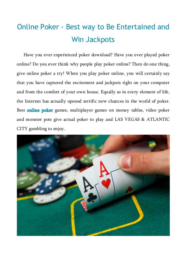 Online Poker - Best way to Be Entertained and Win Jackpots Online Poker - Best way to Be Entertained and Win