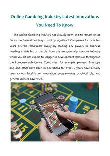 Online Gambling Industry Latest Innovations You Need To Know