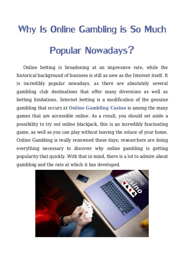 Why Is Online Gambling is So Much Popular Nowadays? Why Is Online Gambling is So Much Popular Nowadays
