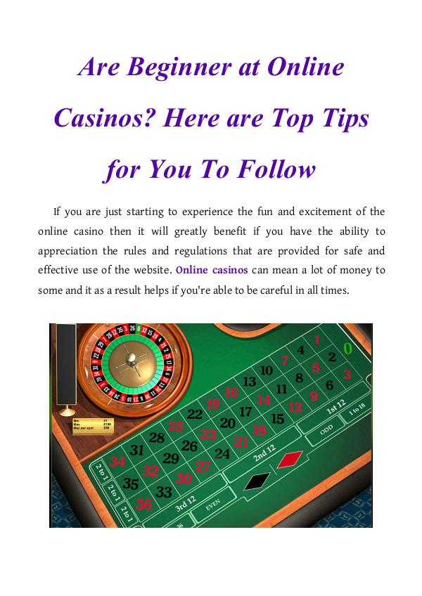 Are Beginner at Online Casinos? Here are Top Tips for You To Follow Are Beginner at Online Casinos? Here are Top Tips