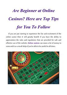 Are Beginner at Online Casinos? Here are Top Tips for You To Follow