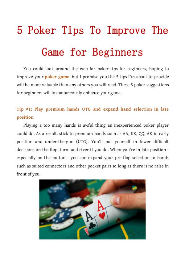 5 Poker Tips To Improve The Game for Beginners 5 Poker Tips To Improve The Game for Beginners