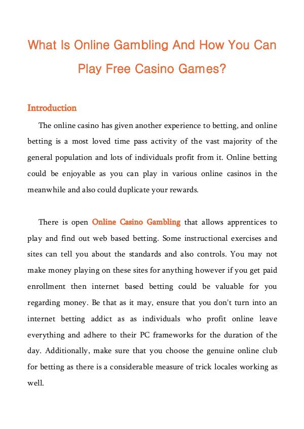 What Is Online Gambling And How You Can Play Free Casino Games? What Is Online Gambling And How You Can Play Free