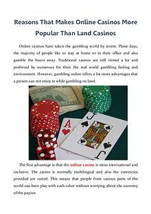 Reasons That Makes Online Casinos More Popular Than Land Casinos