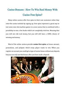 Casino Bonuses: How To Win Real Money With Casino Free Spins?