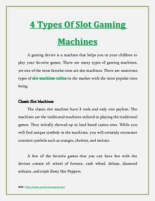 4 Types Of Slot Gaming Machines