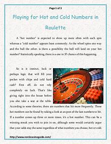 Playing for Hot and Cold Numbers in Roulette