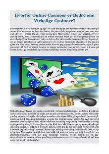 Hvorfor Online Casinoer er Bedre enn Virkelige Casinoer?