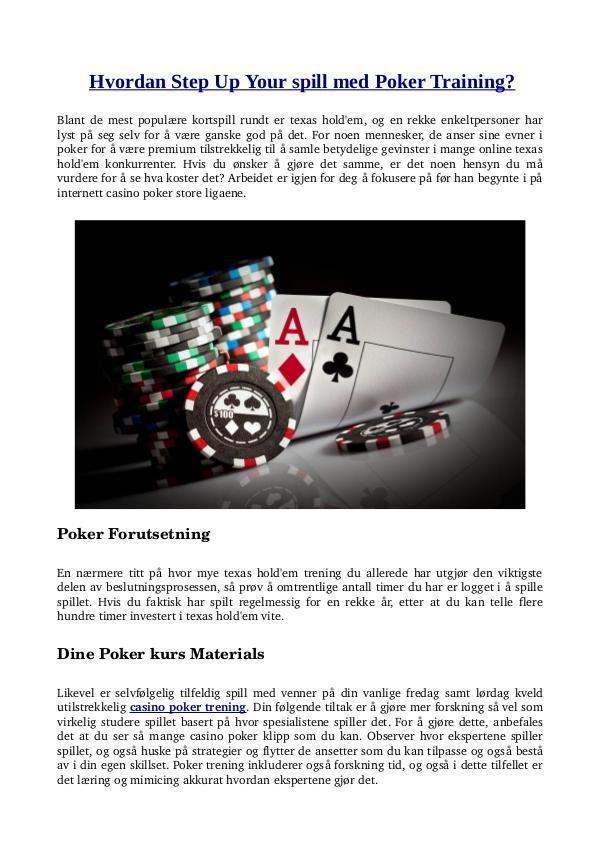 Hvordan Step Up Your spill med Poker Training? Hvordan Step Up Your spill med Poker Training?