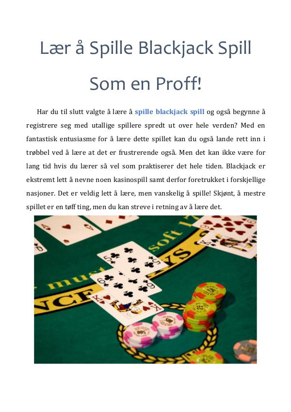 Lær å Spille Blackjack Spill Som en Proff! Lær å Spille Blackjack Spill Som en Proff!