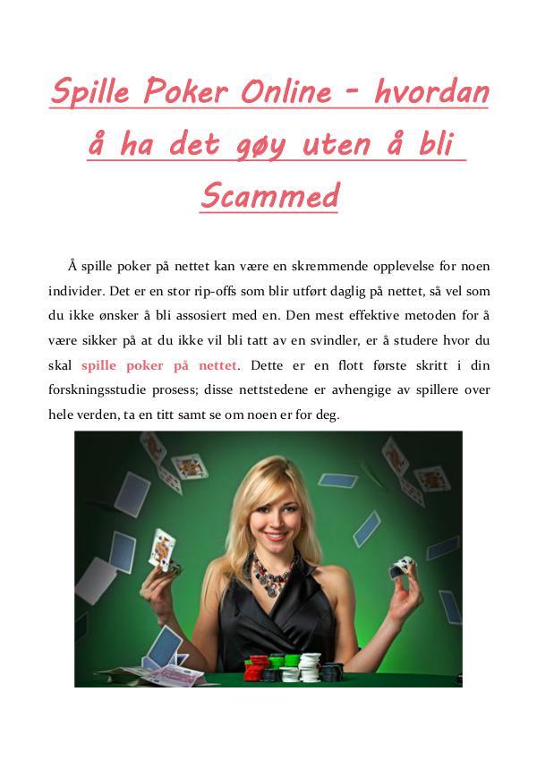 Spille Poker Online - hvordan å ha det gøy uten å bli Scammed Spille Poker Online - hvordan å ha det gøy uten å