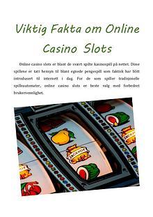 Viktig Fakta om Online Casino Slots