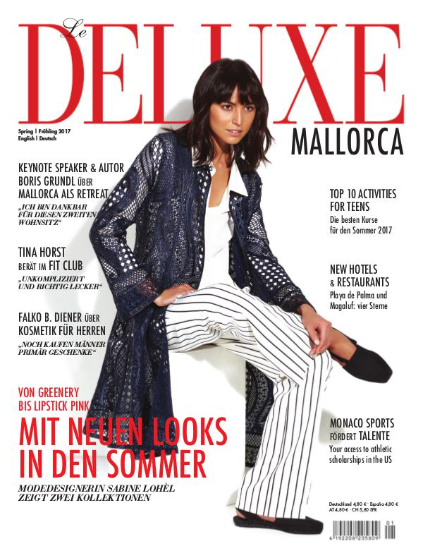 Deluxe Mallorca Magazine Frühling 2017 1.3.2017