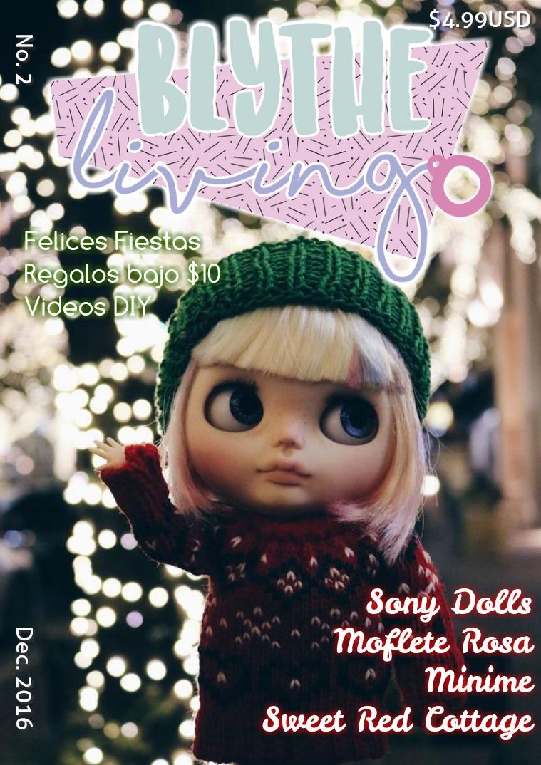 Blythe Living Magazine- En Español! Segundo Número. En Español!
