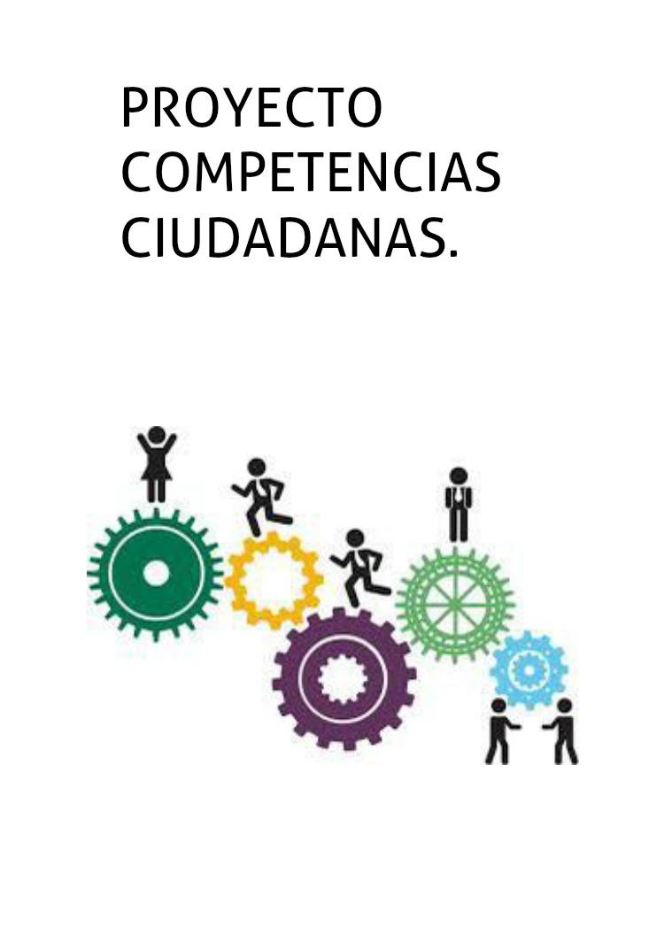 PROYECTO COMPETENCIAS CIUDADANAS. COMPETENCIAS CIUDADANAS