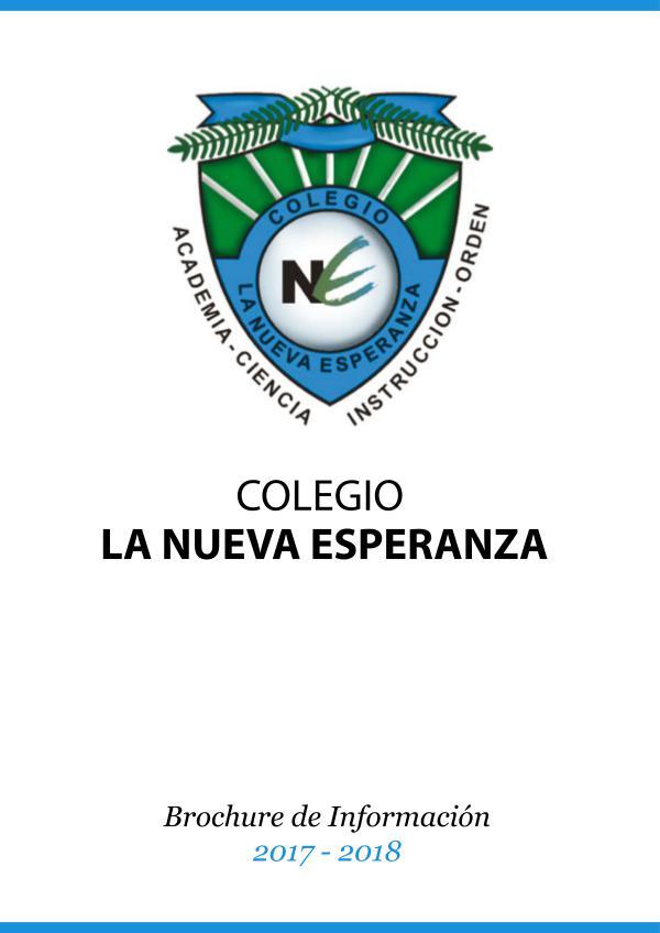 Brochure Colegio La Nueva Esperanza 2017 Brochure Colegio La Nueva Esperanza 2017-2018