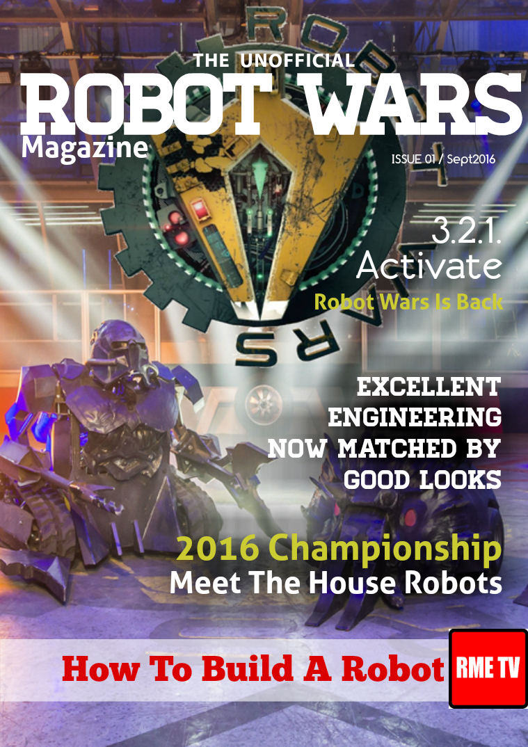 ROBOT WARS Unofficial Magazine Issue 1/ Sep 2016