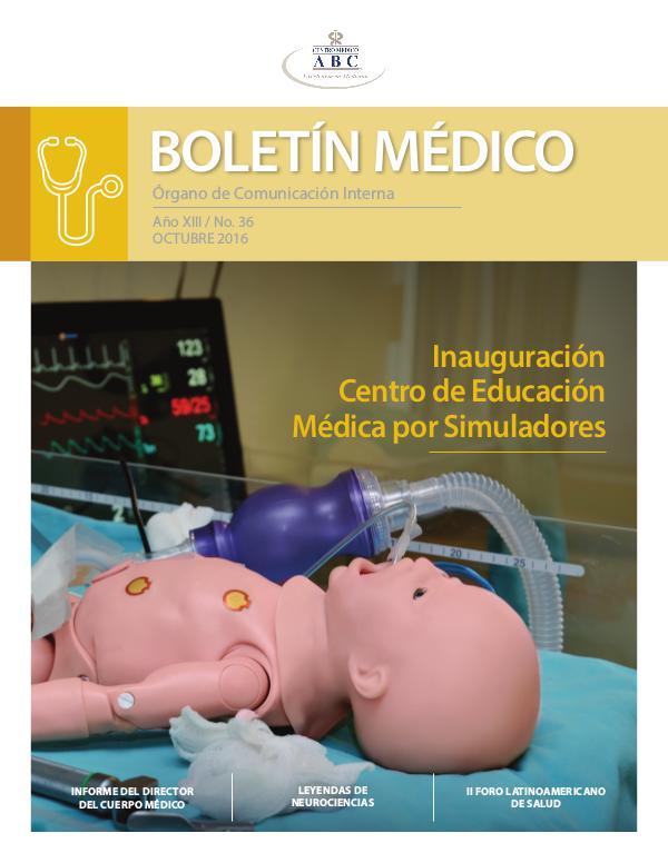 BOLETÍN MÉDICO No. 36  • Octubre. 2016