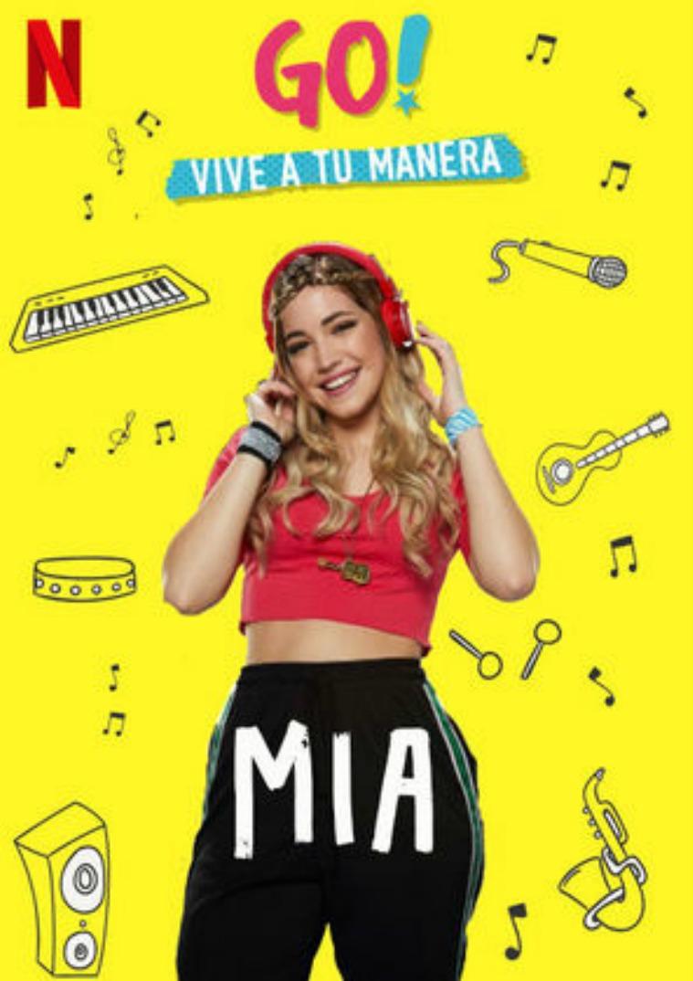 Go! Vive a tu manera Go! Vive a tu manera: Mia / Pilar