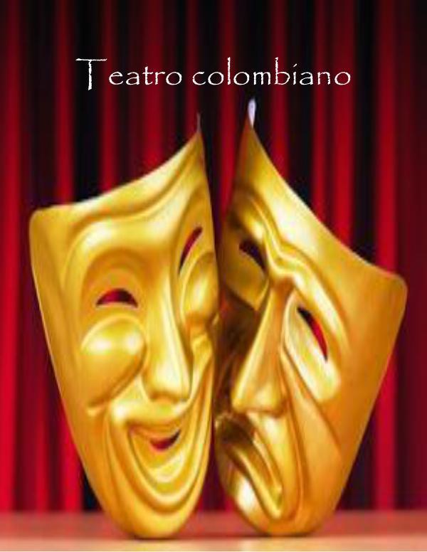 teatro colombiano Teatro colombiano =)