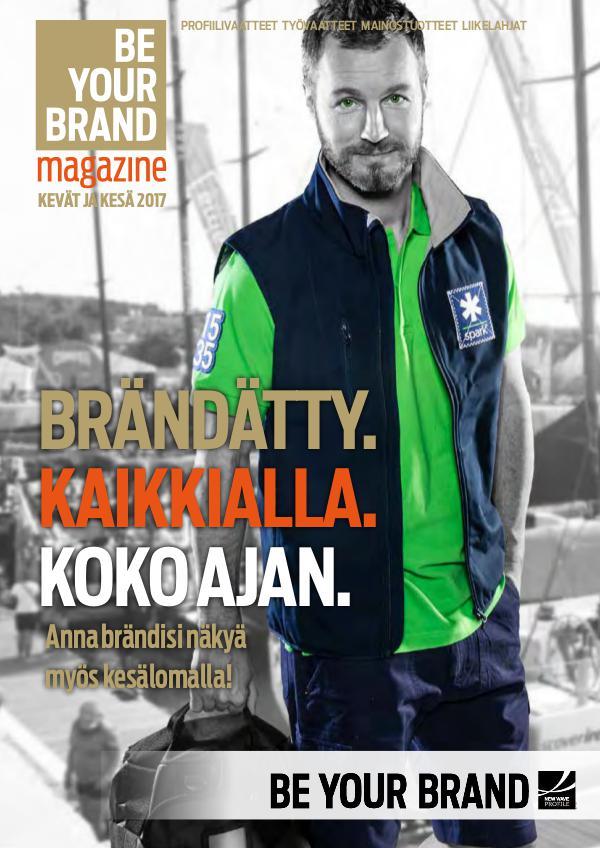 Be Your Brand Magazine Kevät / Kesä 2017 JM