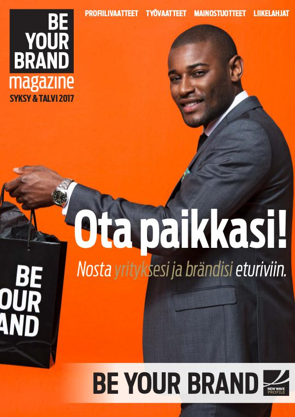 Be Your Brand Magazine Syksy / Talvi 2017