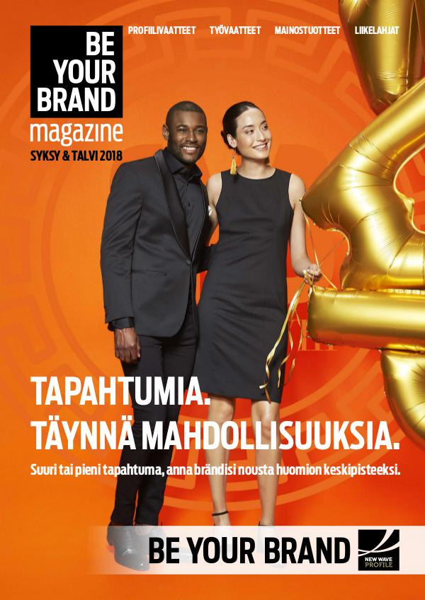 New Wave Profile FI Be Your Brand Magazine syksy / talvi 2018 JM
