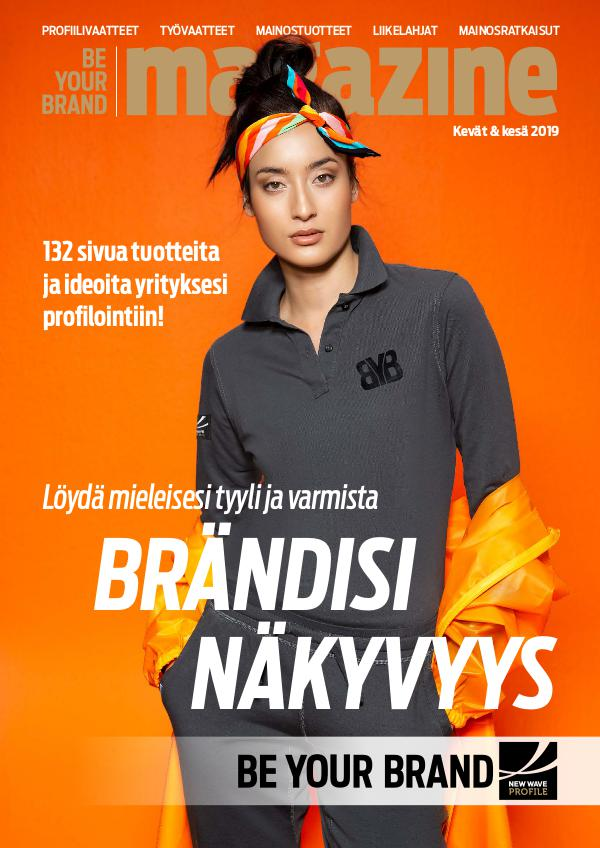 New Wave Profile FI Be Your Brand Magazine kevät / kesä 2019