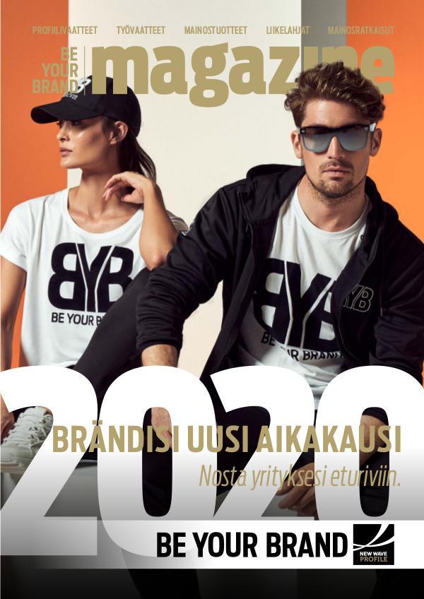 New Wave Profile FI Be Your Brand Magazine kevät/kesä 2020 JM