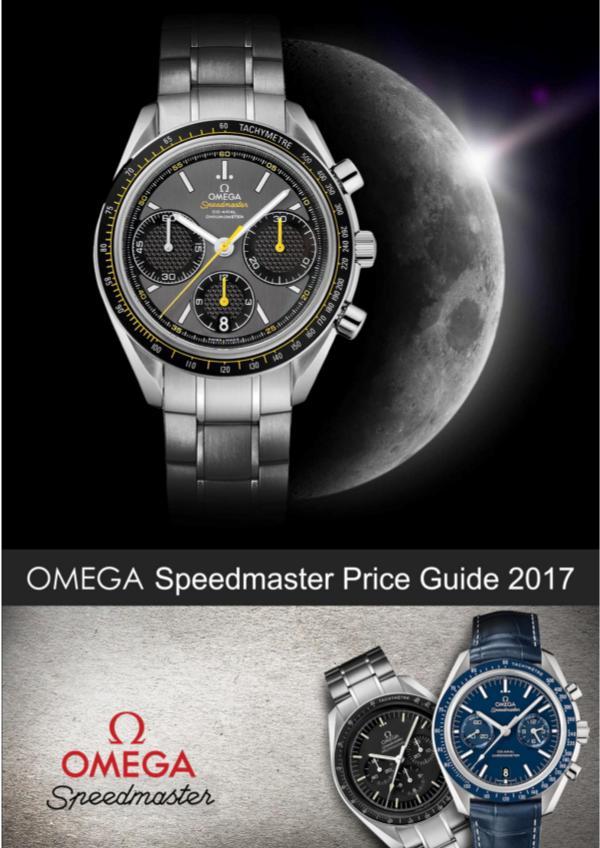 OMEGA Speedmaster Price Guide 2017 Price Guide 2017