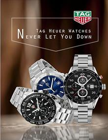 Tag Heuer Watches- Never Let You Down