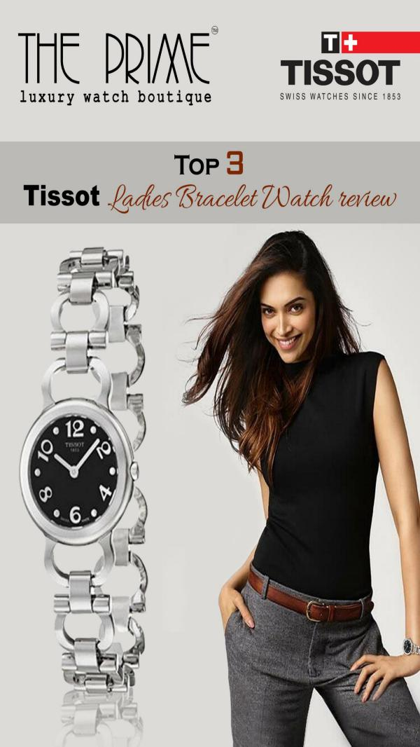 Top 3 Tissot Ladies Bracelet Watch review Top 3 Tissot Ladies Bracelet Watch review