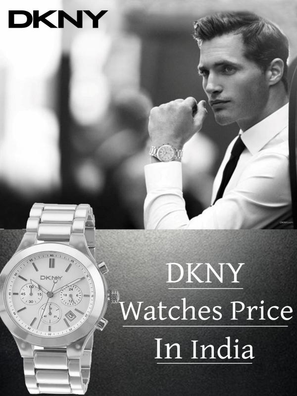DKNY Watches Price in India DKNY Watches Price in India