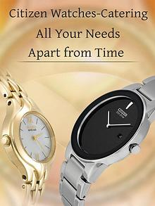 Citizen Watches-Catering All Your Needs Apart from Time