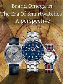 Brand Omega in the Era of Smartwatches - A perspective