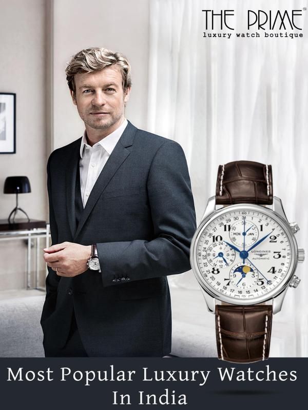 Most Popular Luxury Watches In India Most Popular Luxury Watches In India