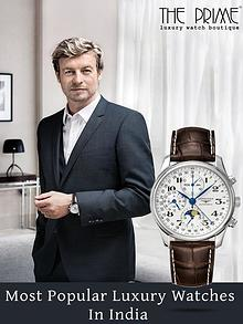 Most Popular Luxury Watches In India