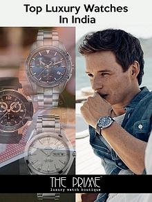 Top Luxury Watches in India