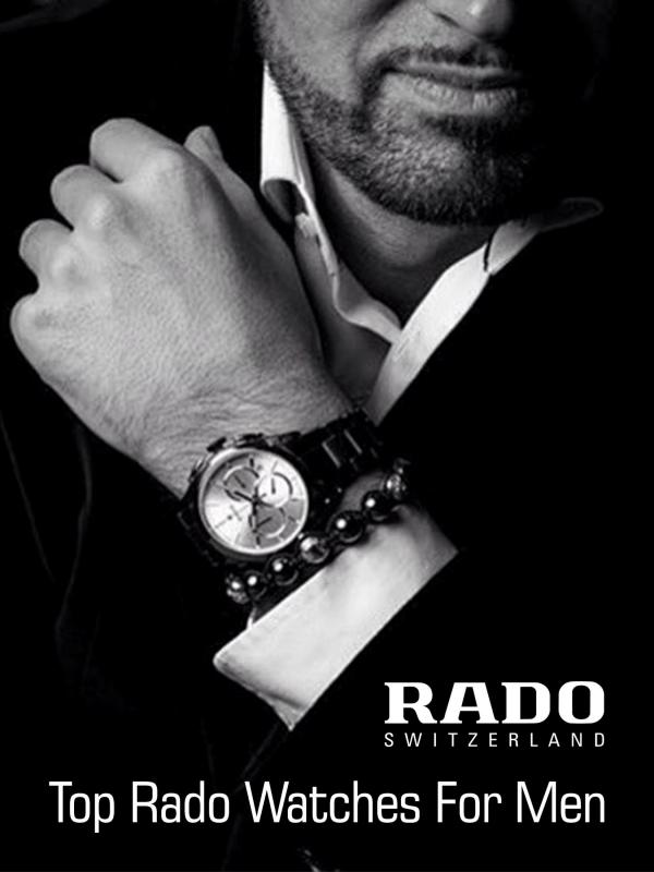 Top Rado Watches for Men Top Rado Watches for Men