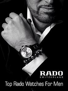 Top Rado Watches for Men