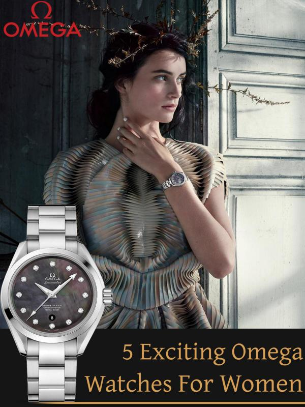 5 Exciting Omega Watches For Women 5 Exciting Omega Watches for Women