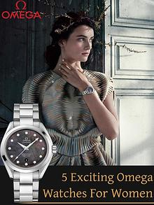 5 Exciting Omega Watches For Women