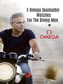 5 Omega Seamaster Watches for the Diving Men