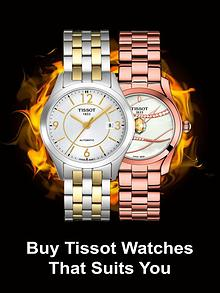 Buy Tissot Watches That Suits You