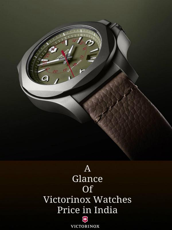A Glance of Victorinox Watches Price in India A Glance of Victorinox Watches Price in India