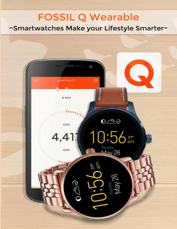 Fossil Q Wearable:  Smartwatches Make your Lifestyle Smarter Make your Lifestyle Smarter