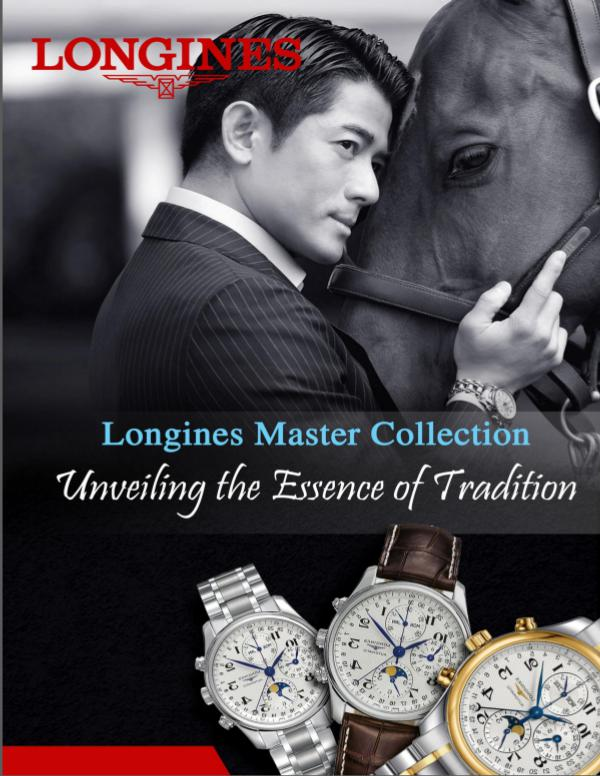 Longines Master Collection – Unveiling the Essence of Tradition Unveiling the Essence of Tradition