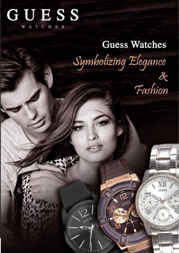 Guess Watches – Symbolizing Elegance and Fashion Elegance and Fashion
