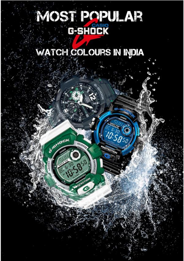 Most Popular Casio G – Shock Watch Colours in India G-Shock Watch Colours in India